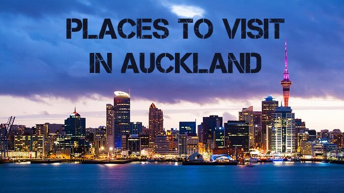Places to visit in Auckland