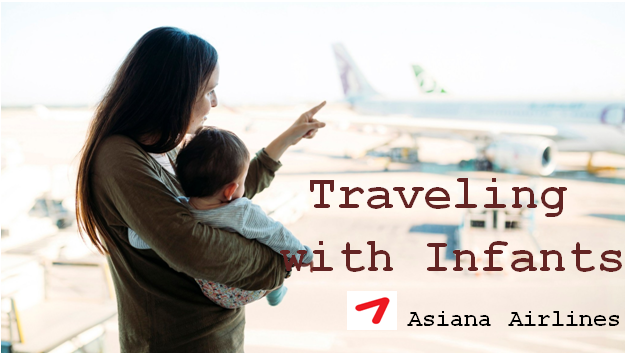 Asiana Airlines - Traveling with infants