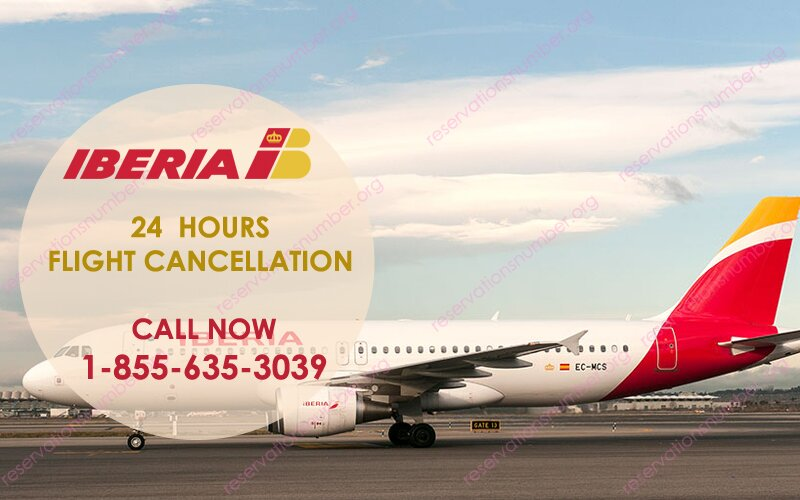 Iberia Airlines 24 hour Cancellation Policy