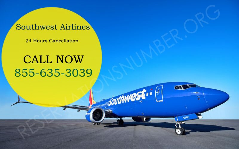 Southwest Airlines Cancellation Policy Easy Cancellation