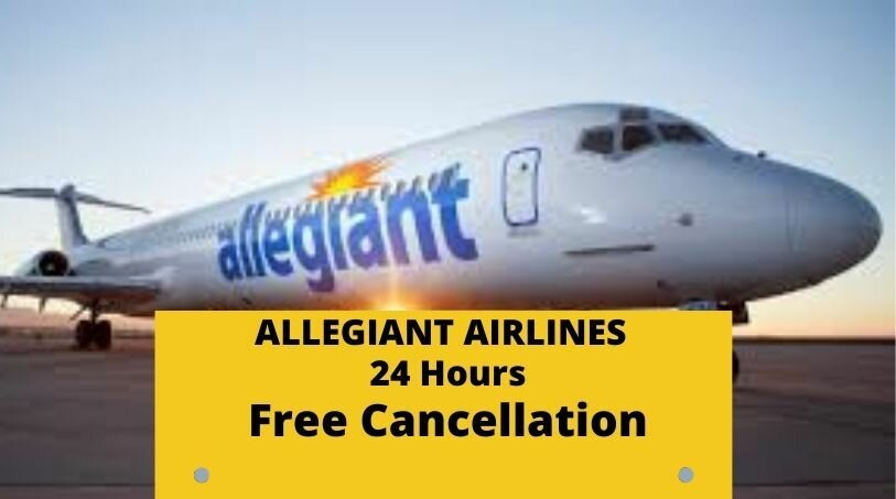 Allegiant Cancellation Policy