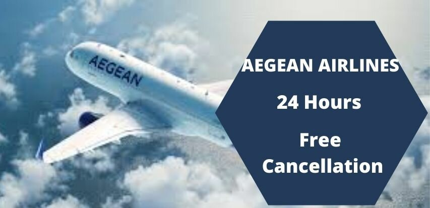 Aegean Airlines Cancellation Policy