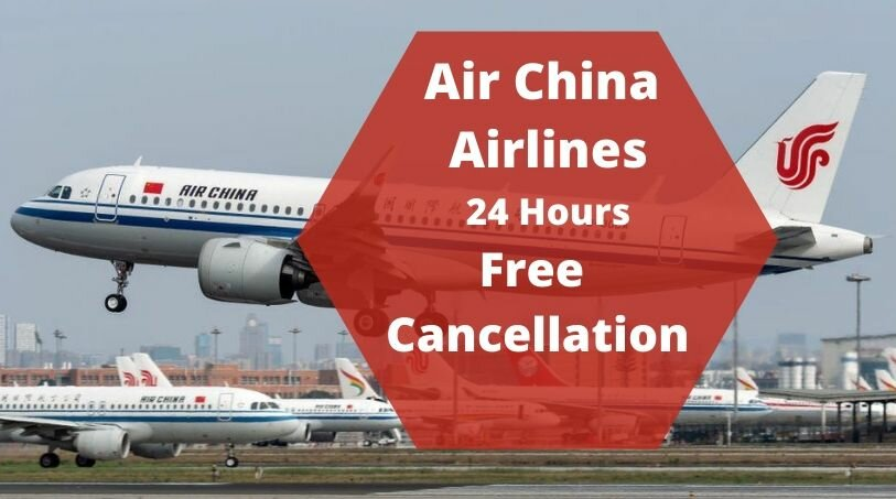 Air China Cancellation Policy