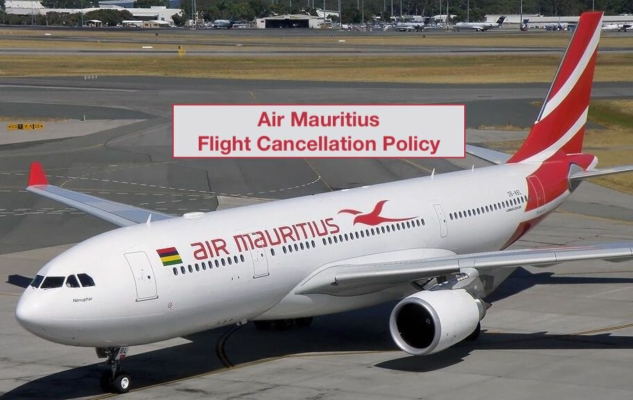 Air Mauritius Flight Cancellation Policy