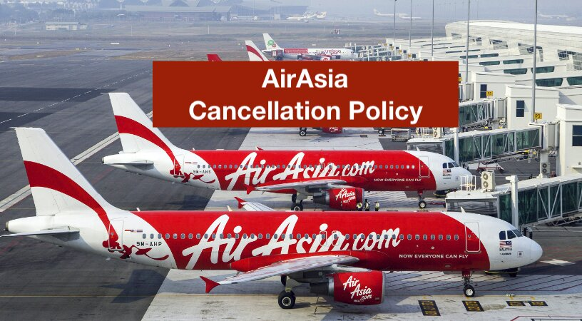 AirAsia Cancellation Policy