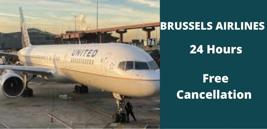 Brussels Airlines Cancellation Policy