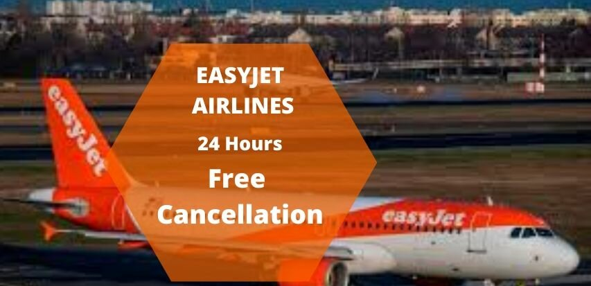 EasyJet Cancellation Policy