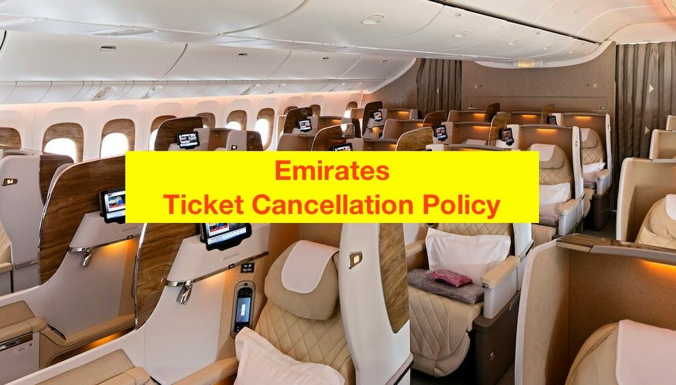 Emirates Ticket Cancellation Policy
