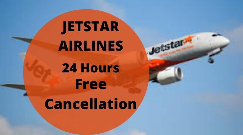 Jetstar Cancellation Policy