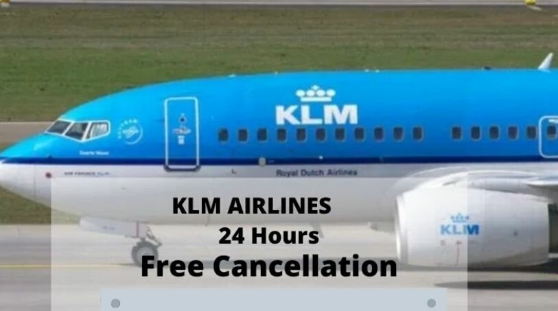 KLM Cancellation Policy