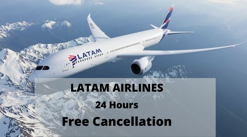 Latam Cancellation Policy