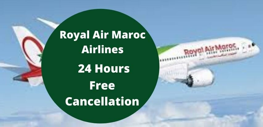 Royal Air Maroc Cancellation Policy