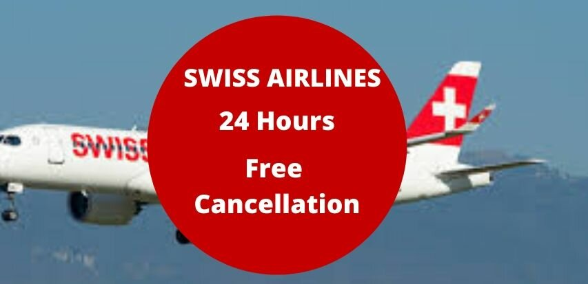Swiss Air Cancellation Policy