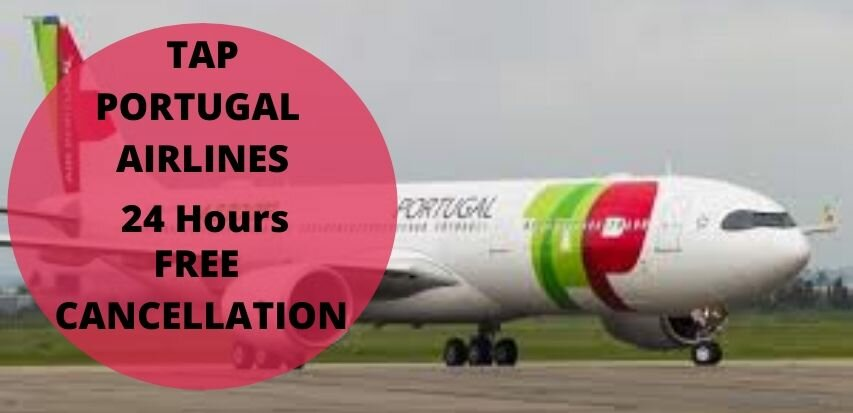 TAP Portugal Flight Cancellation Policy