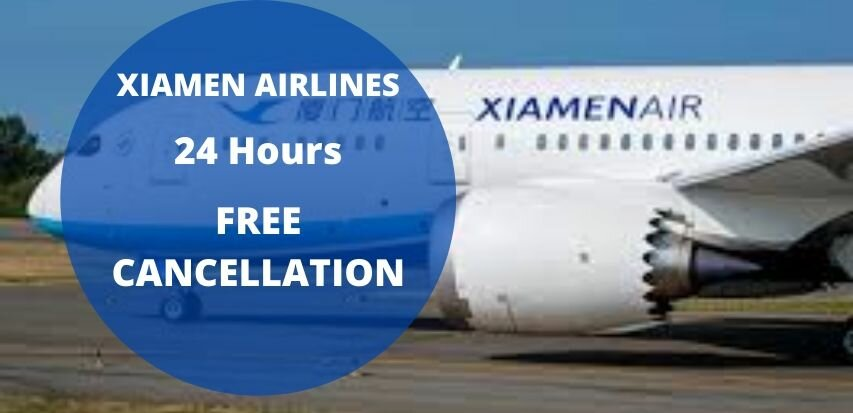 Xiamen Airlines Cancellation