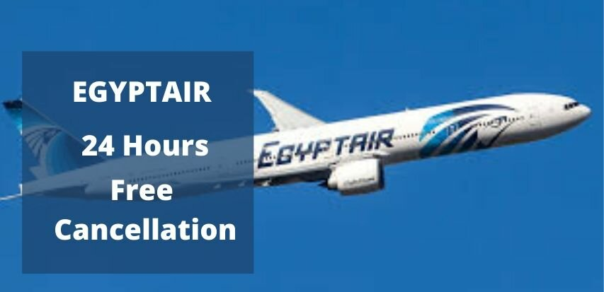 Egyptair Ticket Cancellation policy