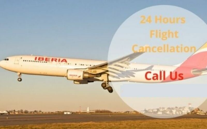 Iberia Airlines Cancellation Policy