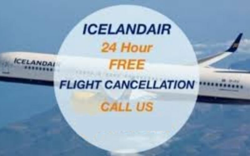 Icelandair Cancellation Policy