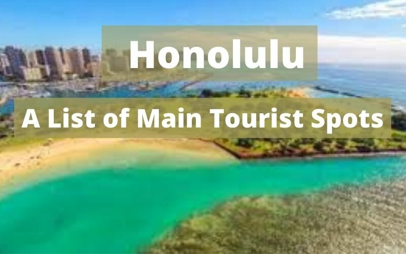 Famous Places to Visit in Honolulu