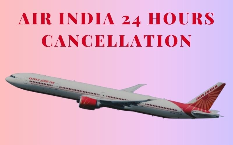 air-india-cancellation-policy